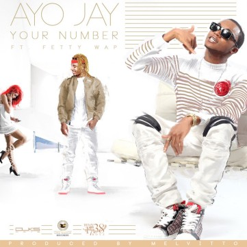 ayo-jay-fetty-wap-your-number-715x715