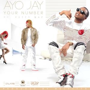 Ayo Jay & Fetty Wap