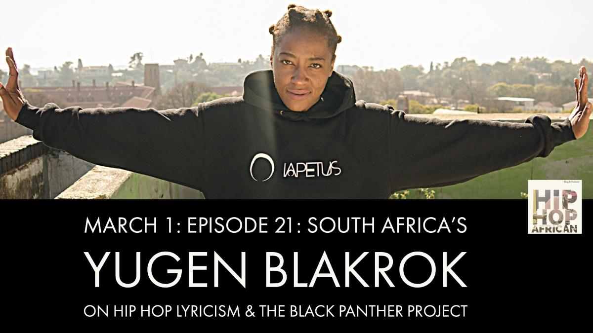 HHAP Episode 21: Yugen Blakrok on Hip Hop Lyricism & the Black PantherProject