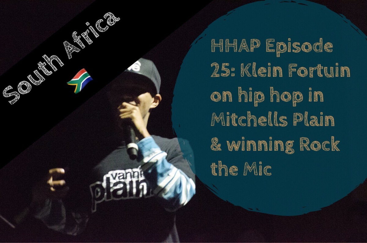 HHAP Episode 25: Klein Fortuin on Hip Hop in Mitchells Plain & Rock the Mic